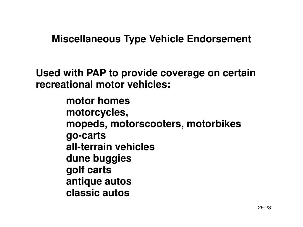 Miscellaneous Type Vehicle Endorsement