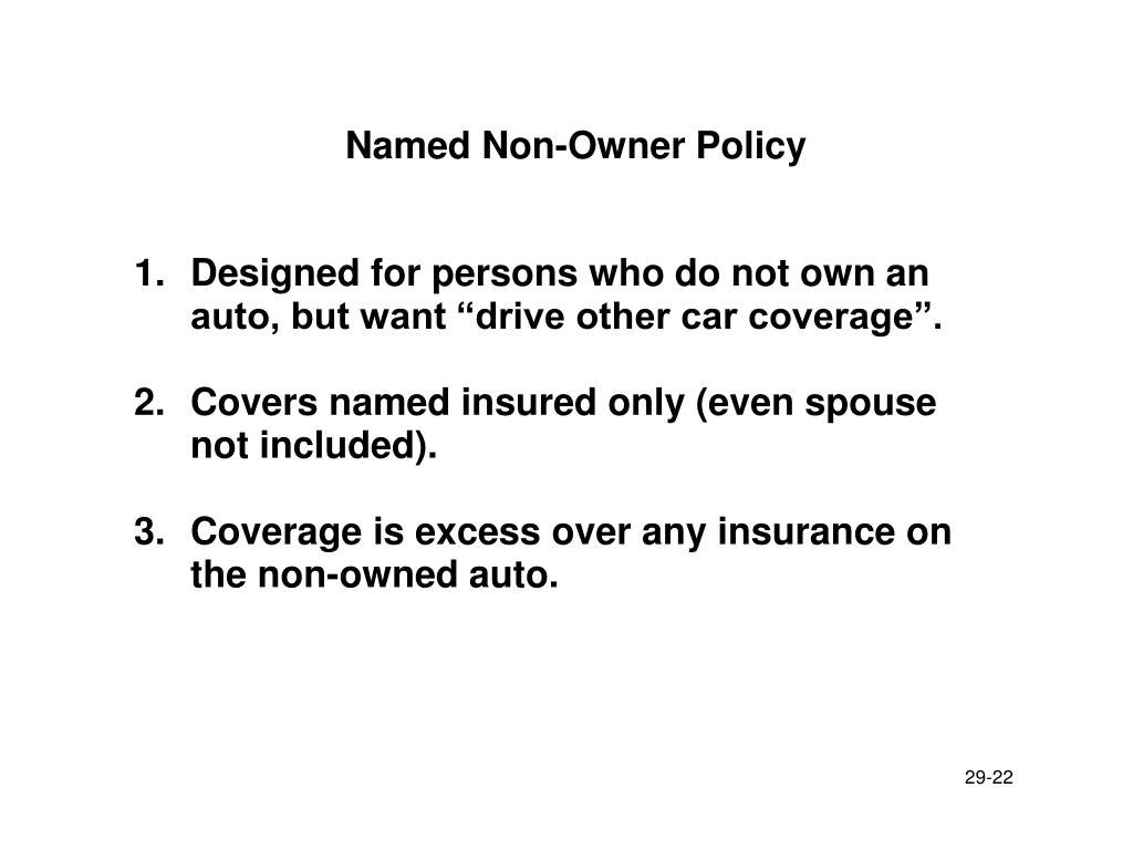 Named Non-Owner Policy
