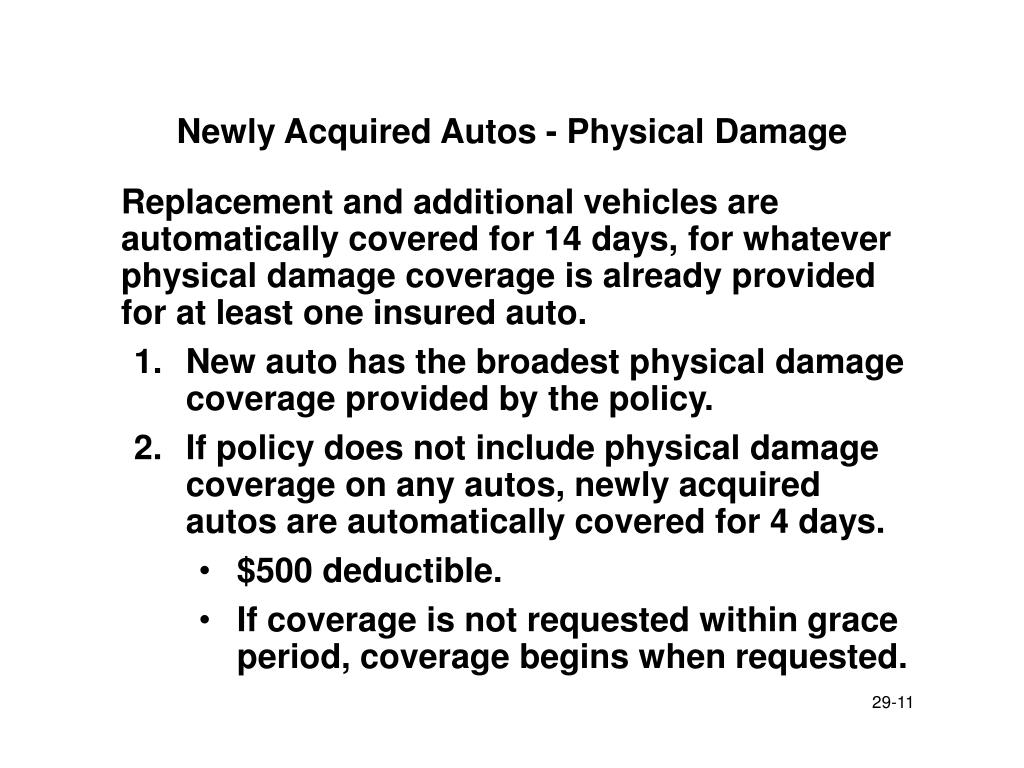 Newly Acquired Autos - Physical Damage