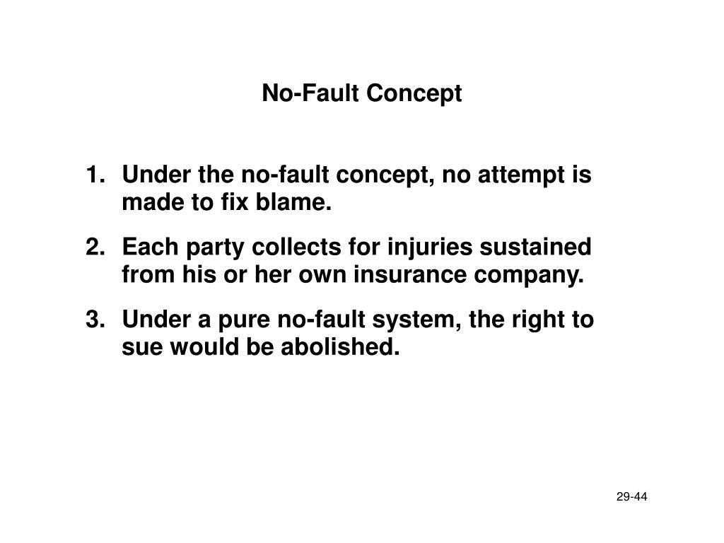 No-Fault Concept