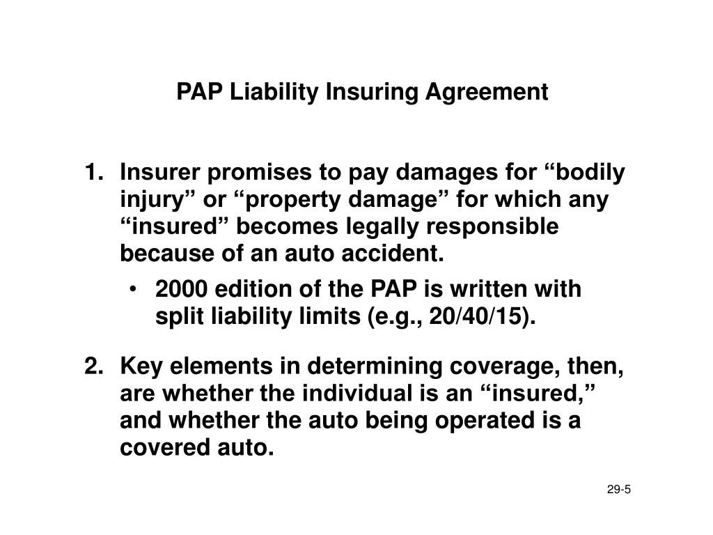 PAP Liability Insuring Agreement