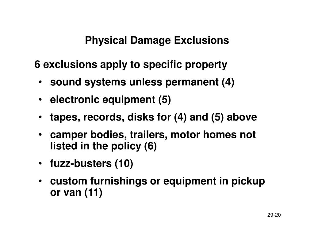 Physical Damage Exclusions