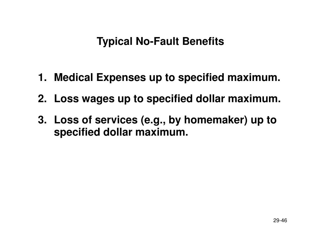 Typical No-Fault Benefits