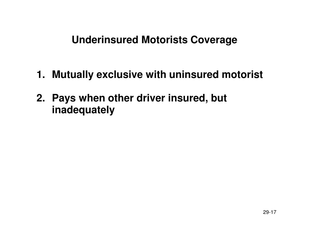Underinsured Motorists Coverage