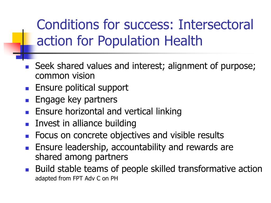 Conditions for success: Intersectoral action for Population Health