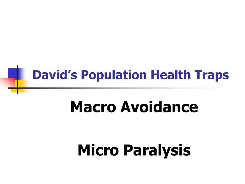 David's Population Health Traps
