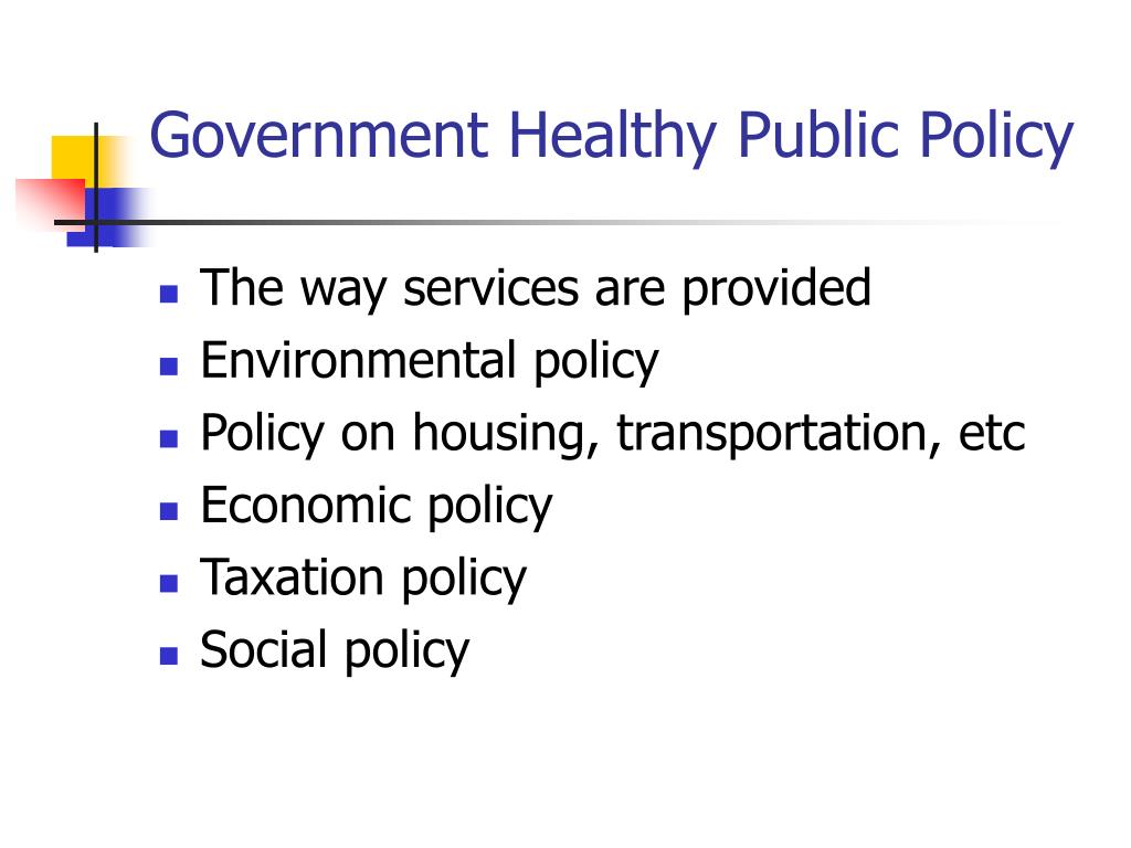 Government Healthy Public Policy