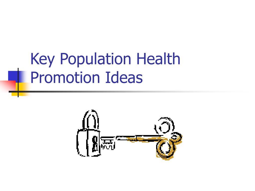 Key Population Health Promotion Ideas