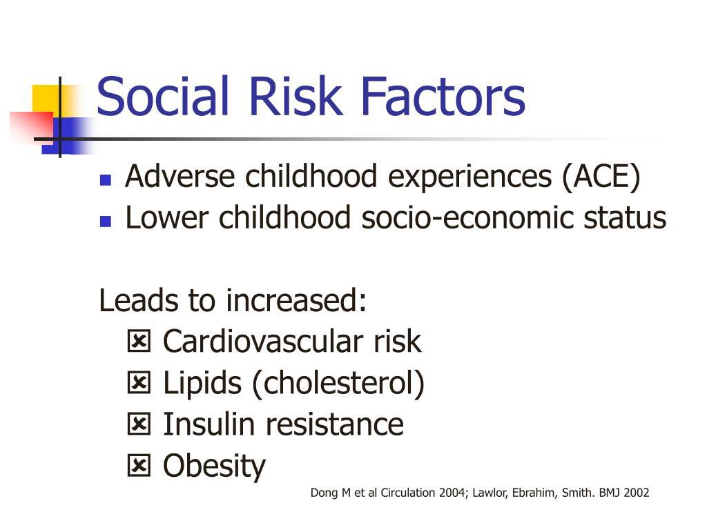 Social Risk Factors