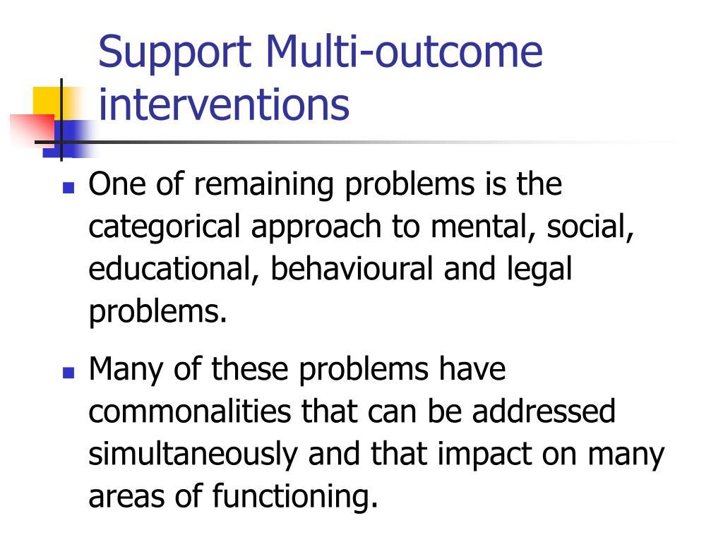 Support Multi-outcome interventions