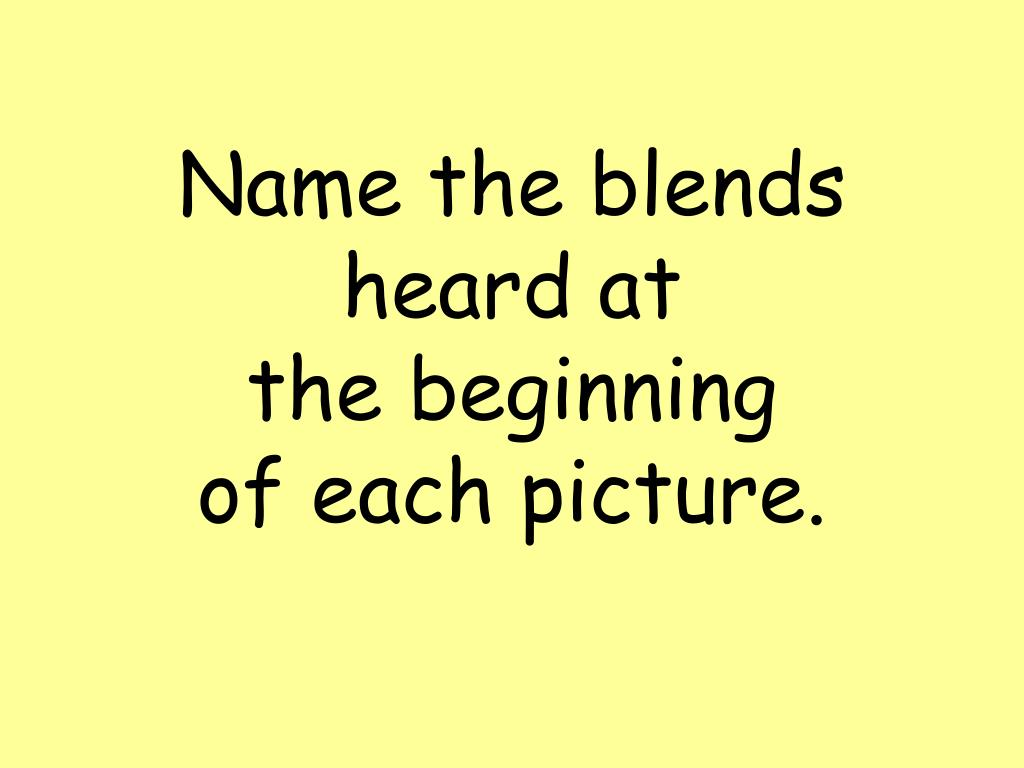 Name the blends
