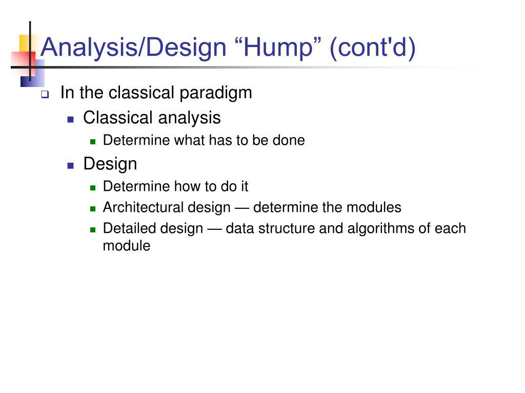"""Analysis/Design """"Hump"""" (cont'd)"""