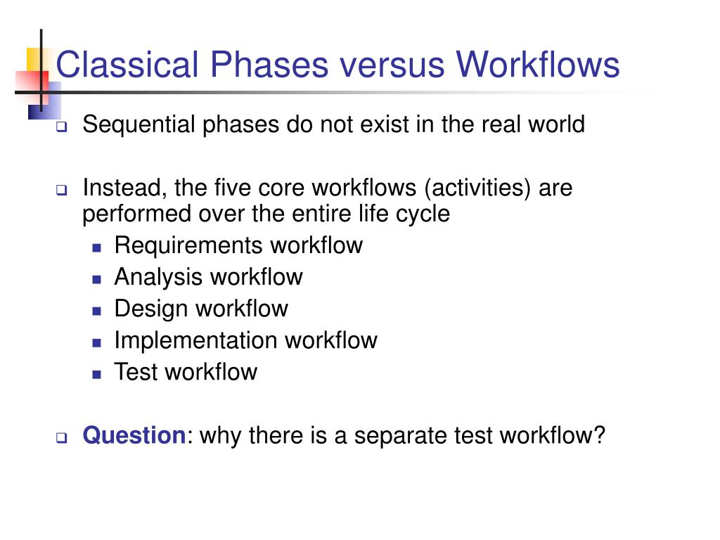 Classical Phases versus Workflows