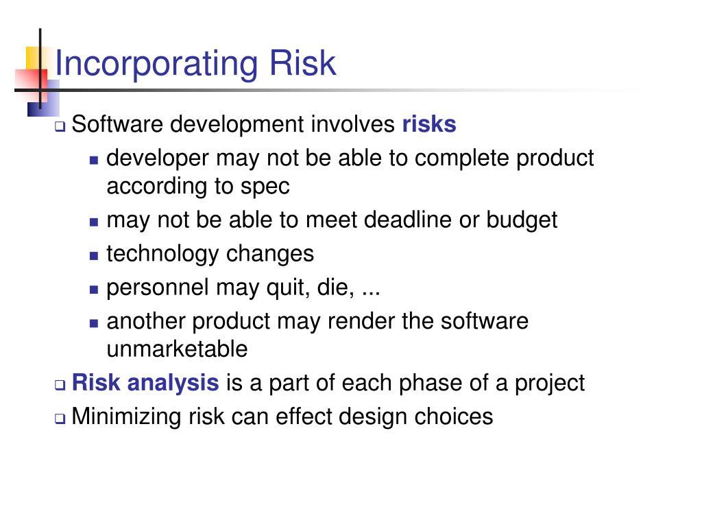 Incorporating Risk