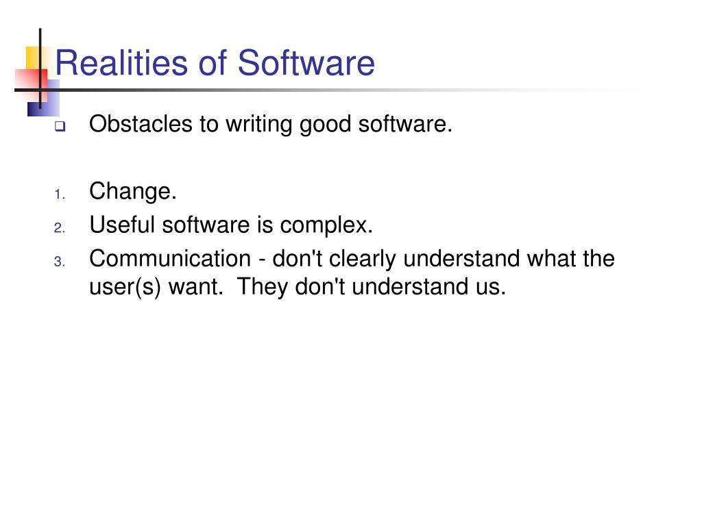 Realities of Software