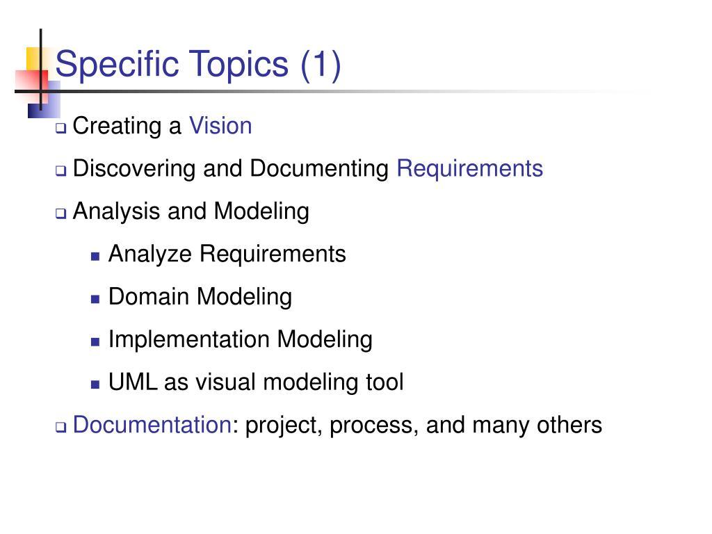 Specific Topics (1)