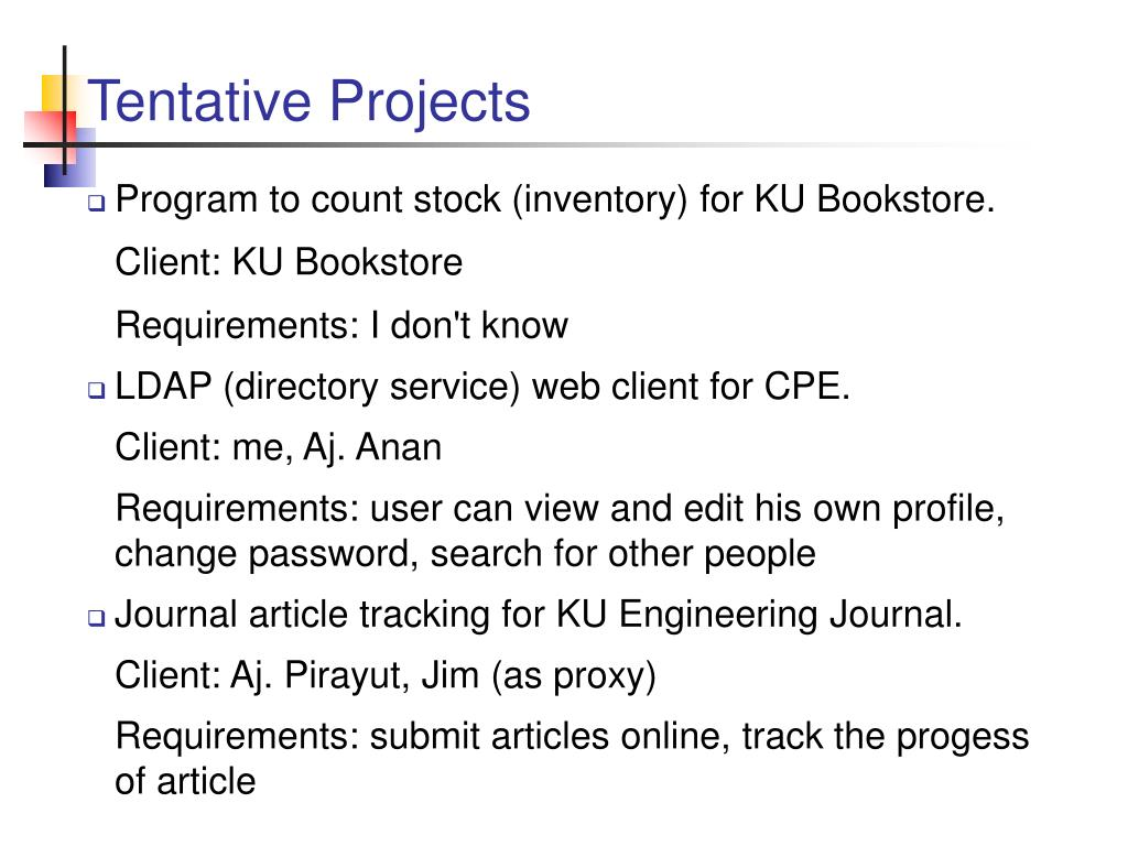 Tentative Projects