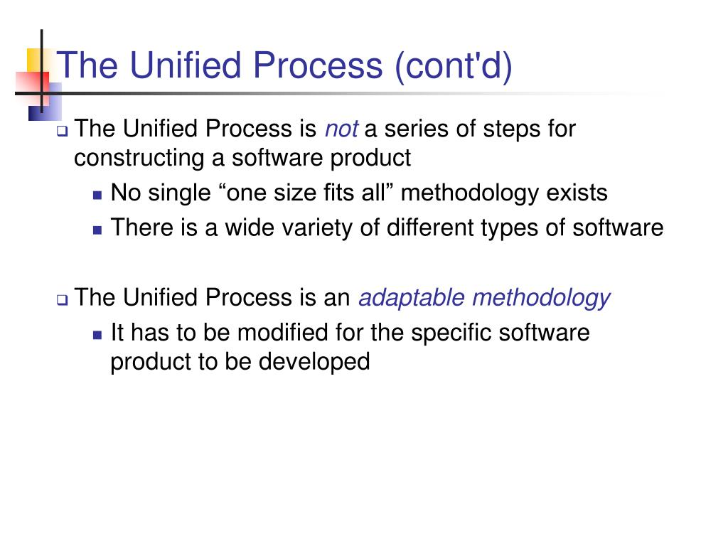 The Unified Process (cont'd)