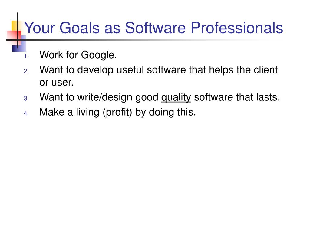 Your Goals as Software Professionals