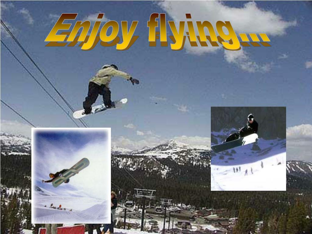 Enjoy flying...