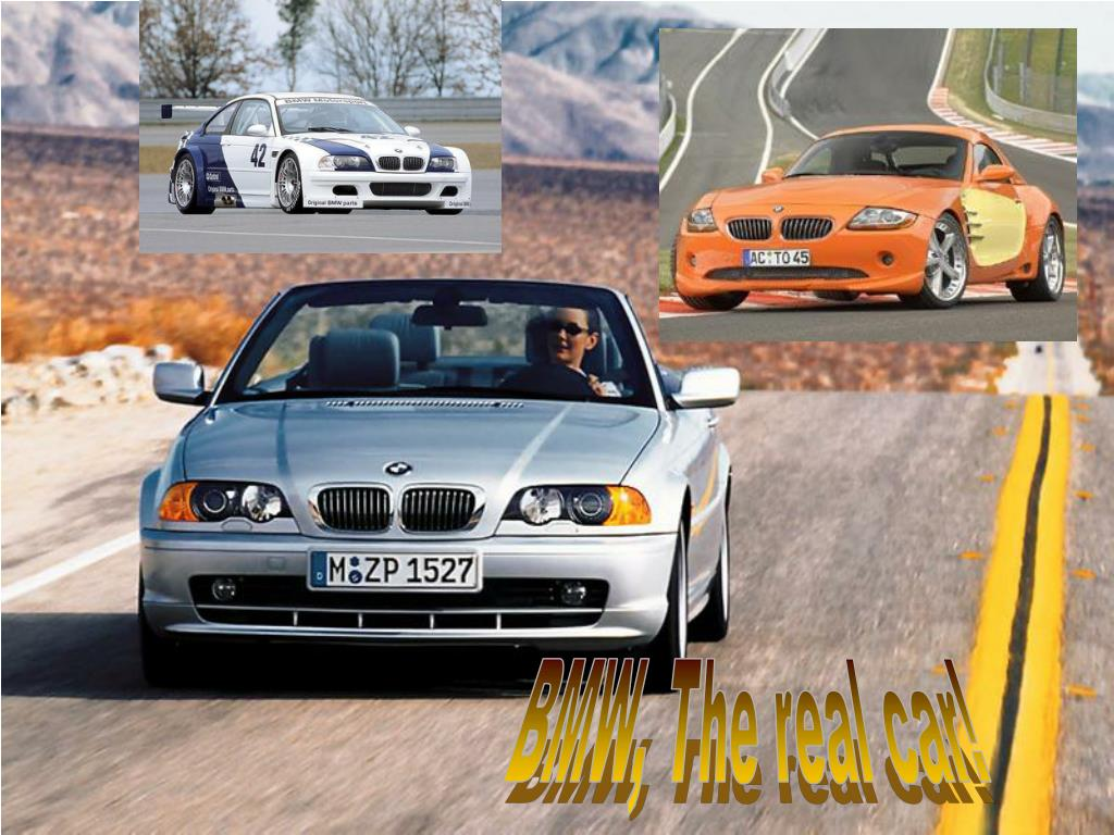 BMW, The real car!