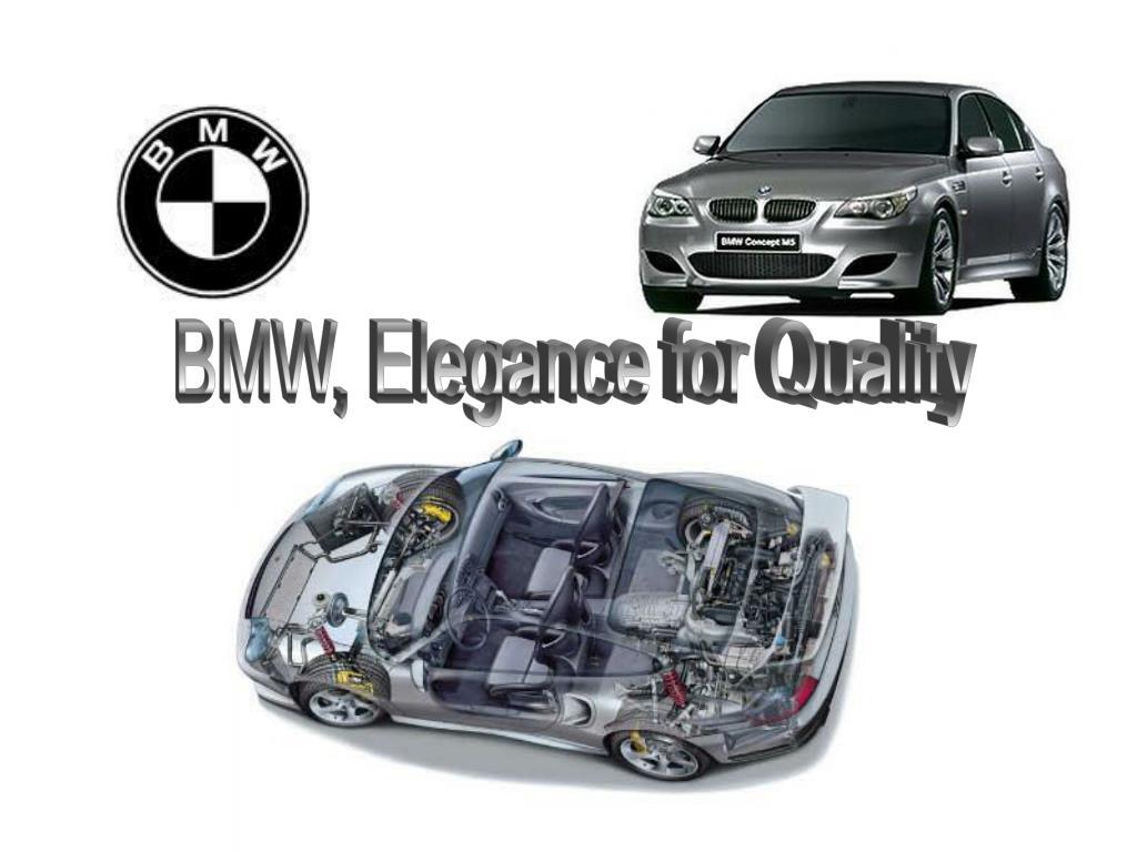 BMW, Elegance for Quality