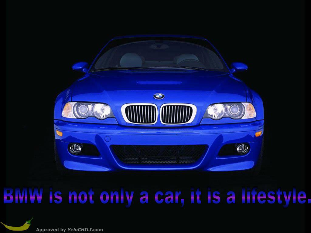 BMW is not only a car, it is a lifestyle.