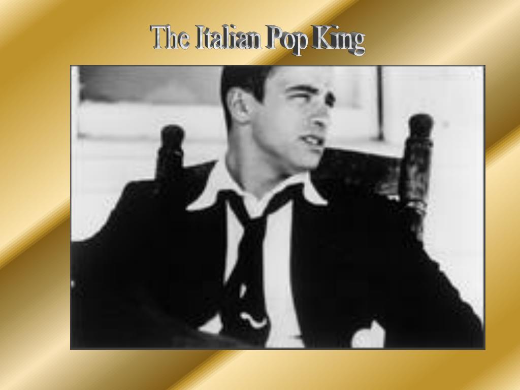 The Italian Pop King