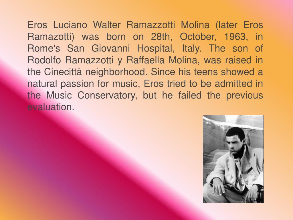 Eros Luciano Walter Ramazzotti Molina