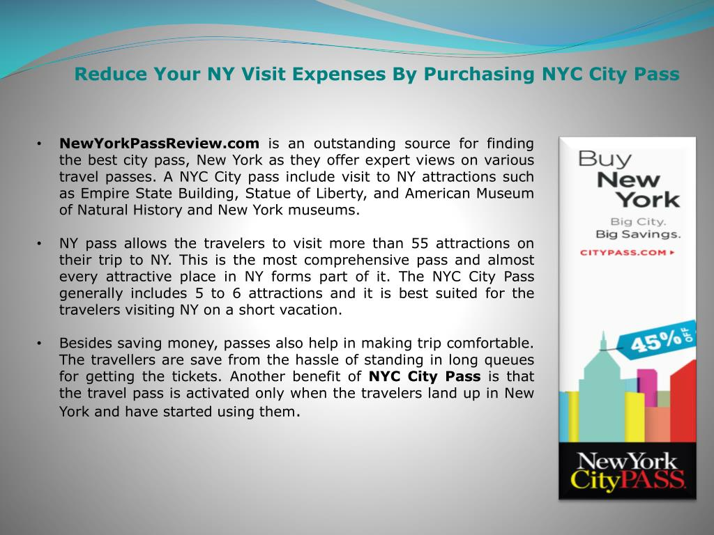 Reduce Your NY Visit Expenses By Purchasing NYC City Pass