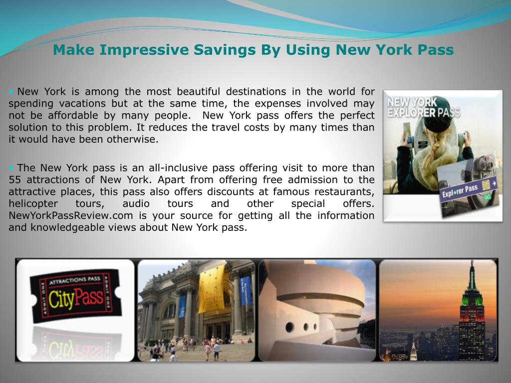Make Impressive Savings By Using New York Pass