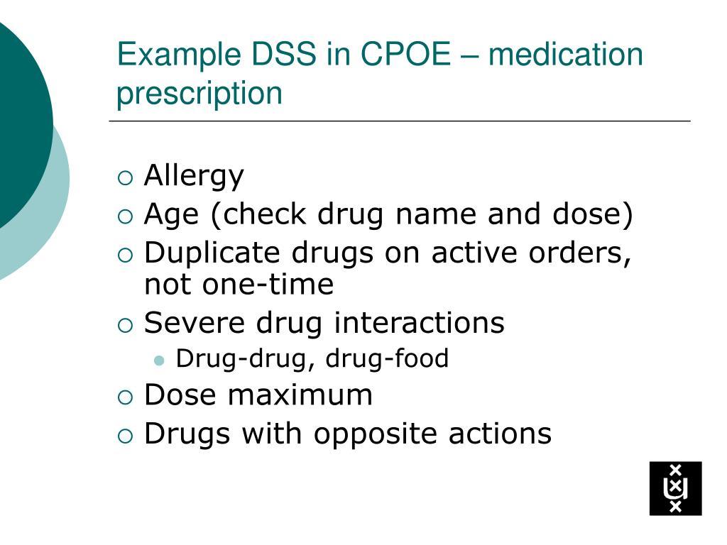 Example DSS in CPOE – medication prescription