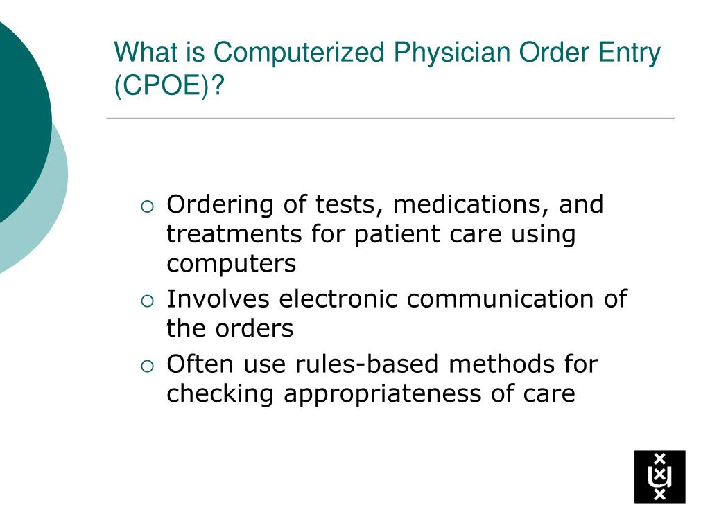 What is Computerized Physician Order Entry (CPOE)?
