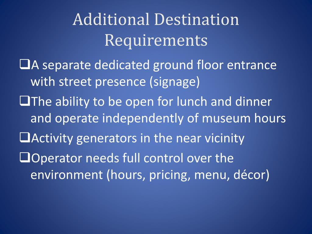 Additional Destination Requirements