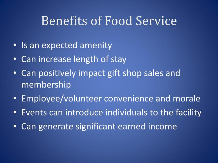 Benefits of food service