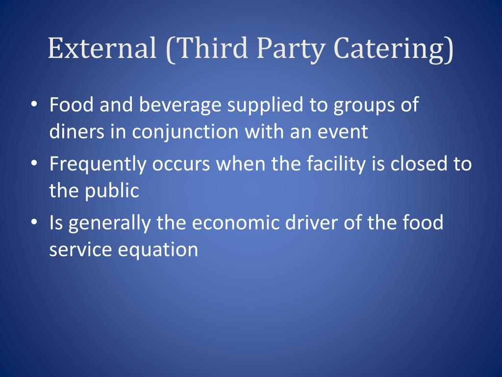 External (Third Party Catering)