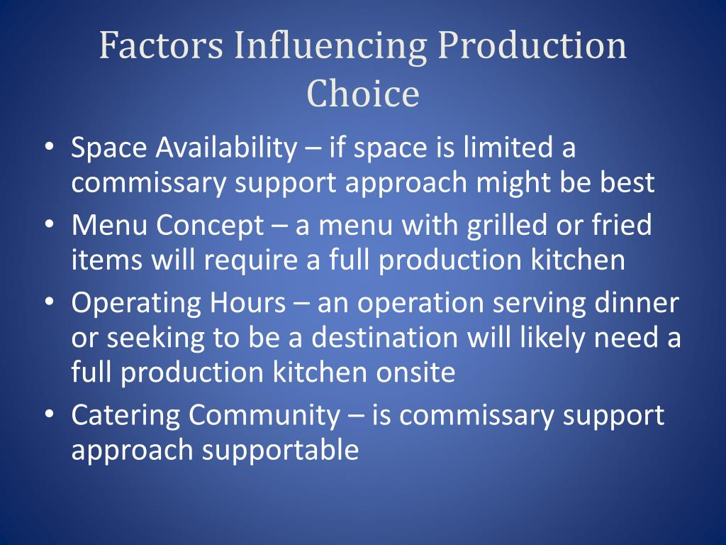 Factors Influencing Production Choice