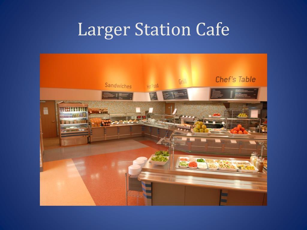 Larger Station Cafe