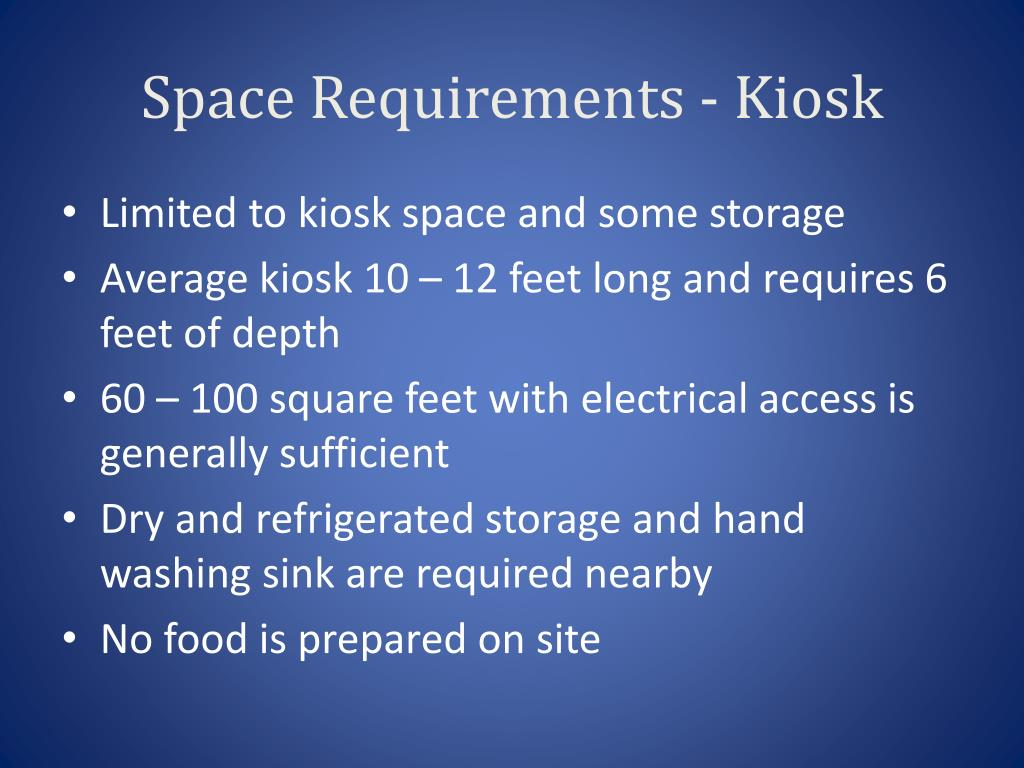 Space Requirements - Kiosk