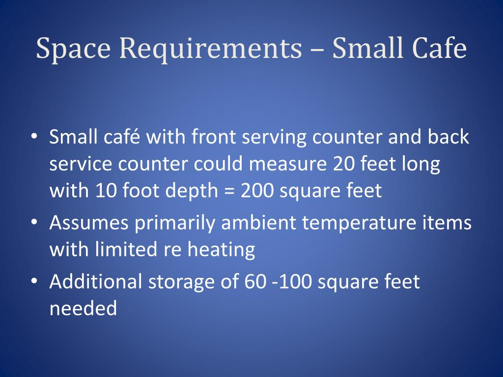Space Requirements – Small Cafe