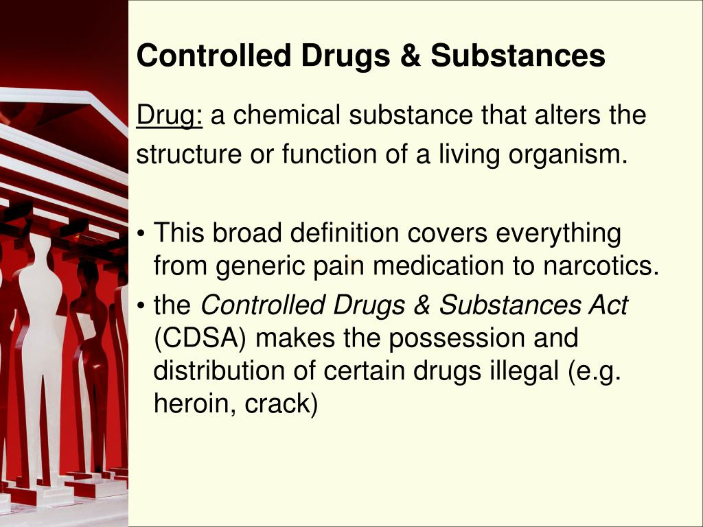 Controlled Drugs & Substances
