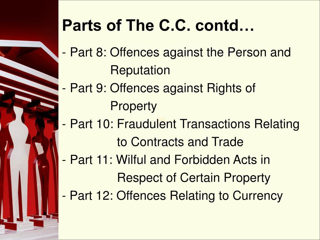 Parts of The C.C. contd…