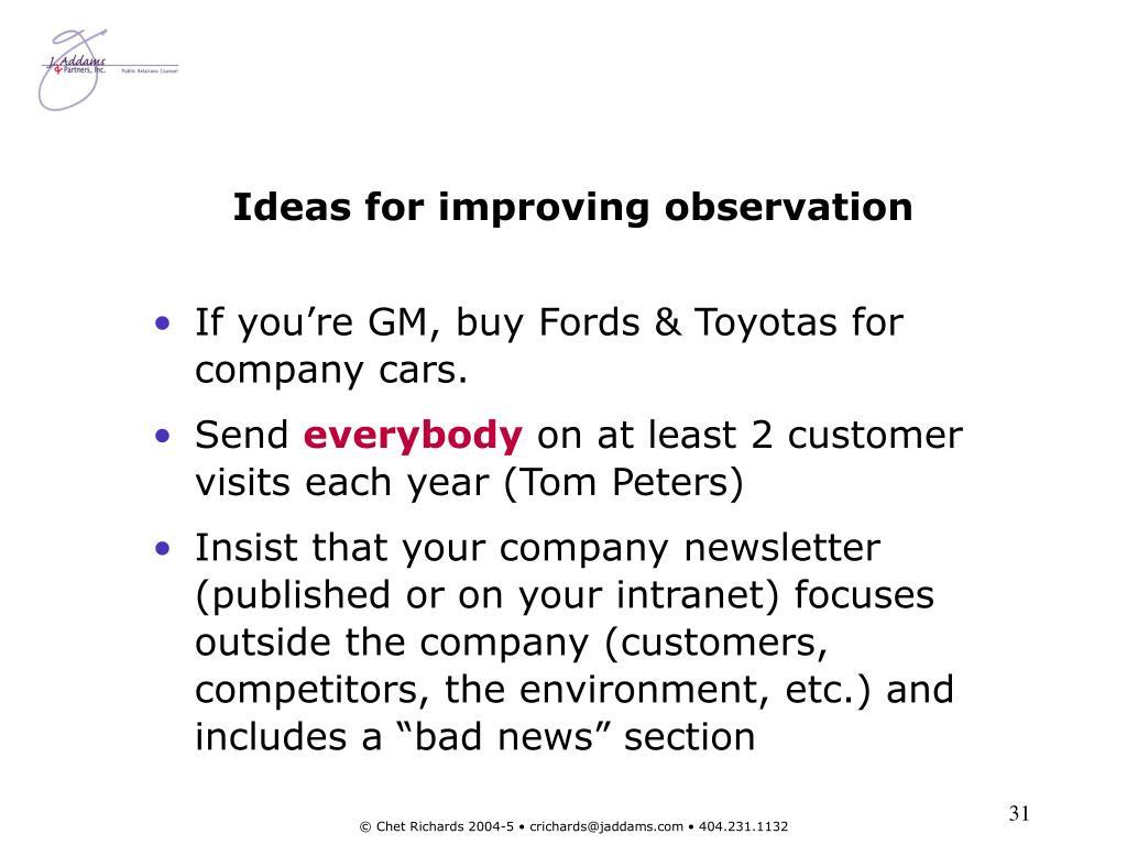 Ideas for improving observation