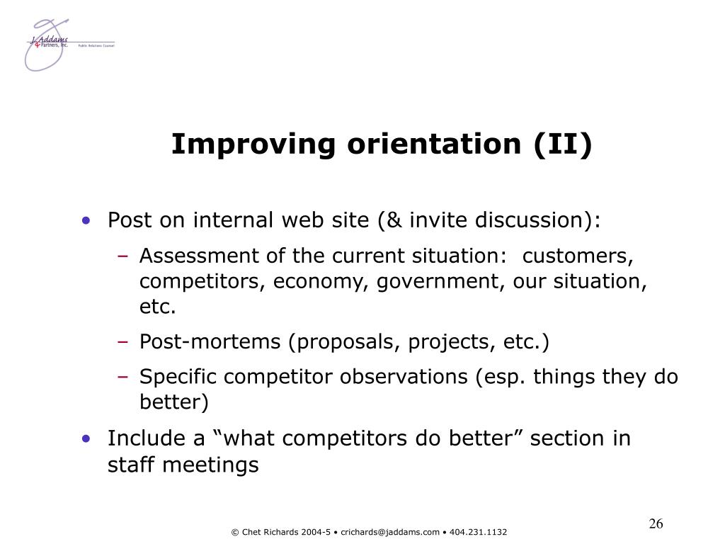 Improving orientation (II)