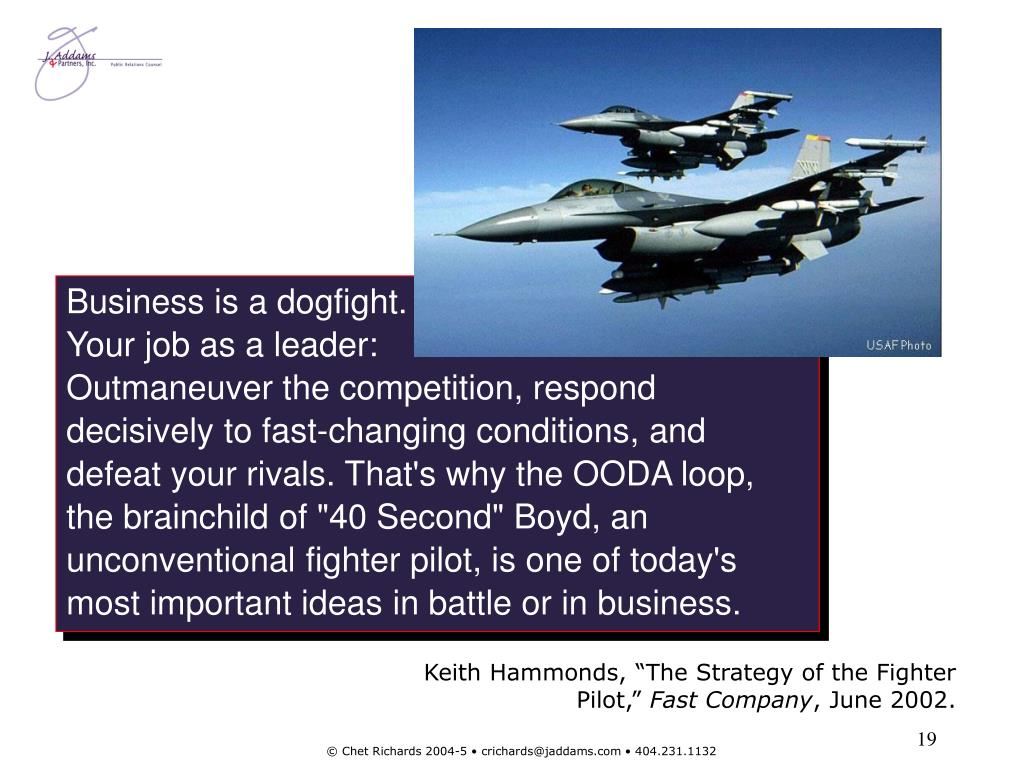Business is a dogfight.