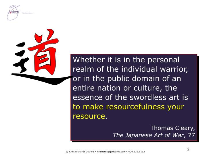 Whether it is in the personal realm of the individual warrior, or in the public domain of an entire ...