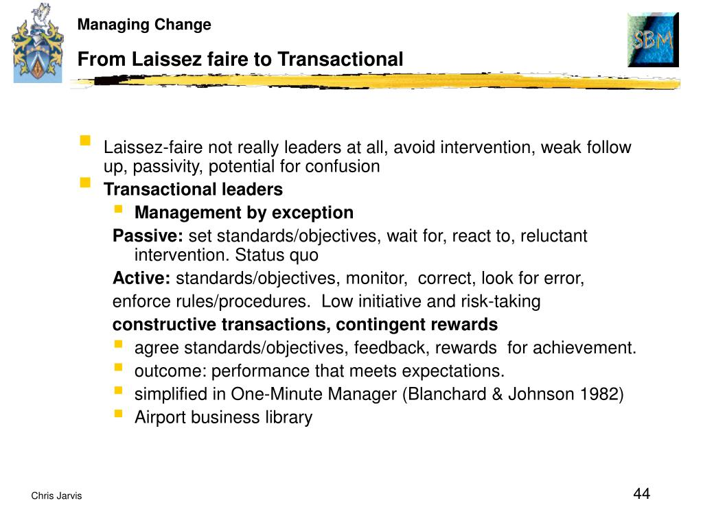 From Laissez faire to Transactional