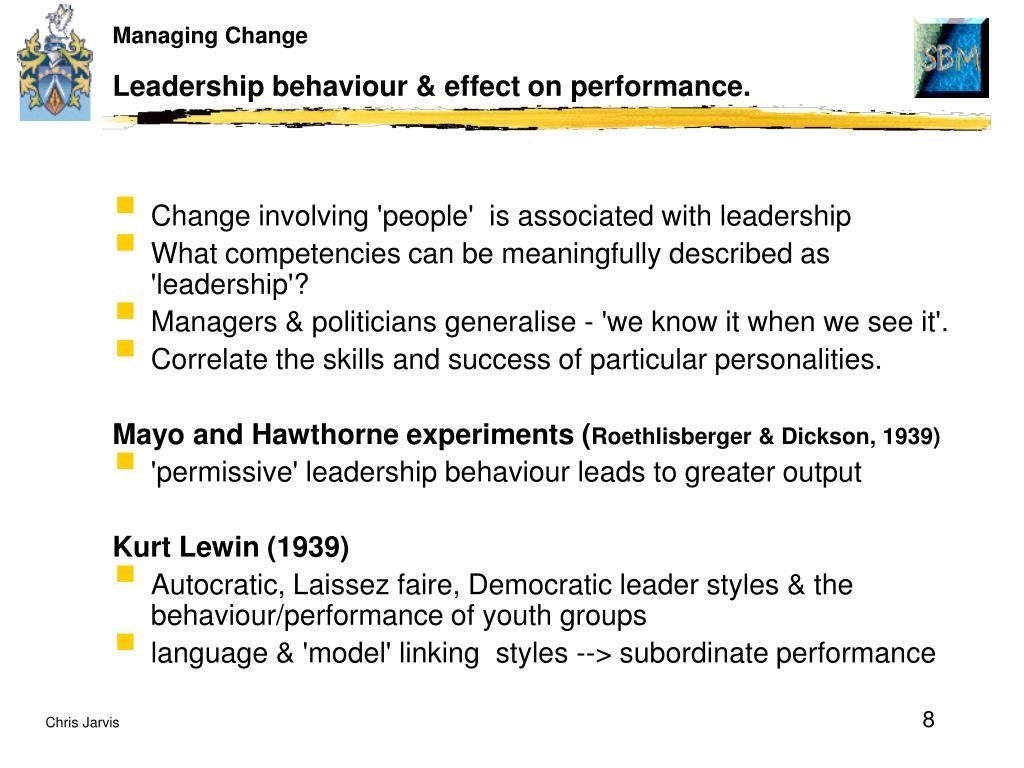 Leadership behaviour & effect on performance.