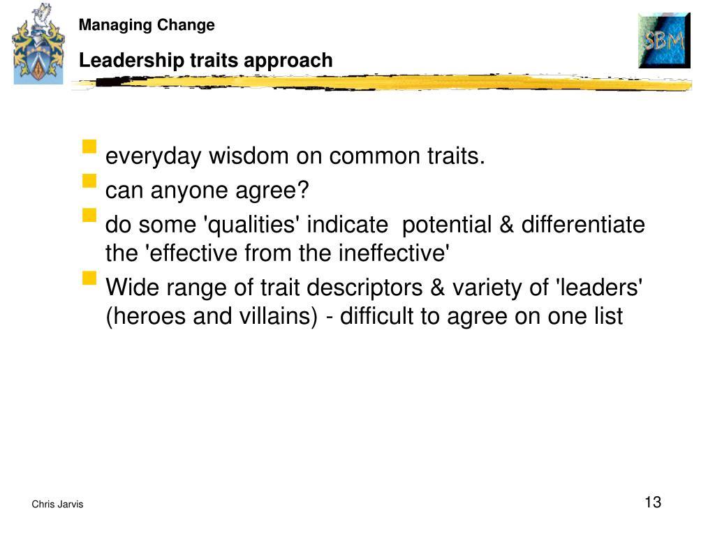 Leadership traits approach