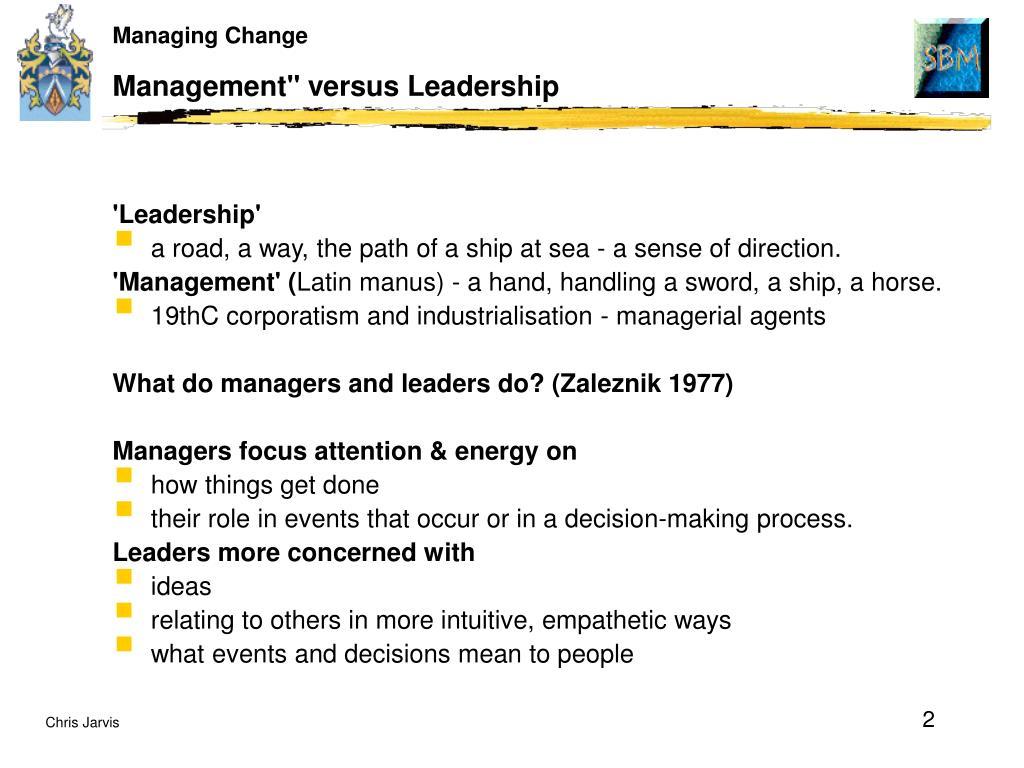 "Management"" versus Leadership"
